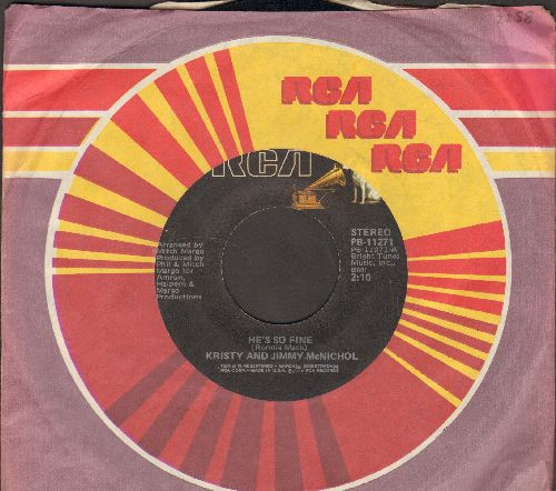 McNichol, Kristy & Jimmy - He's So Fine/He's A Dancer (with RCA company sleeve) - EX8/ - 45 rpm Records