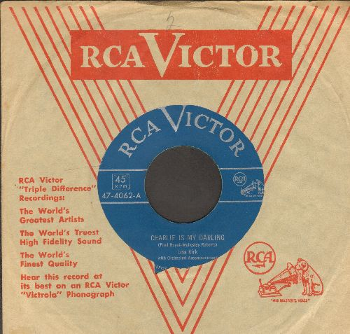 Kirk, Lisa - Charlie Is My Darling/Beautiful Brown Eyes (with vintage RCA company sleeve) - NM9/ - 45 rpm Records
