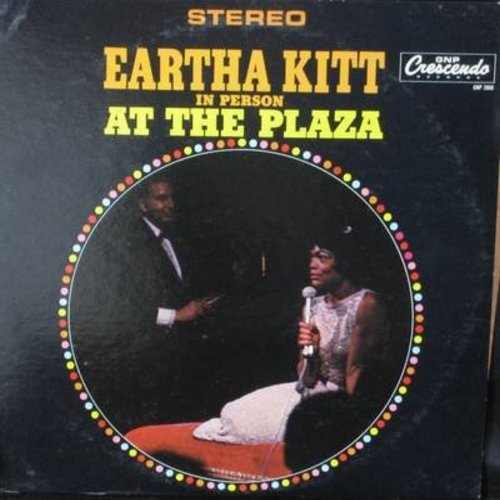 Kitt, Eartha - Eartha Kitt In Person At The Plaza: I Wanna Be Evil!, Old Fashioned Girl, C'est Si Bon, C'Mon A My House (vinyl STEREO LP record) - EX8/EX8 - LP Records