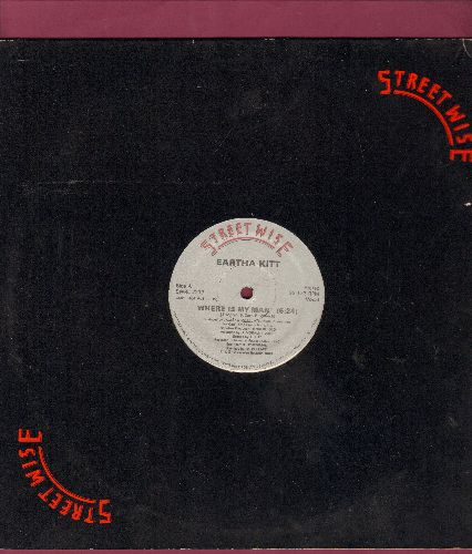 Kitt, Eartha - Where Is My Man (2 extended dance mixes on 12 inch maxi single) - NM9/ - Maxi Singles