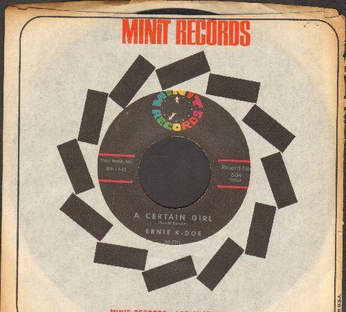 K-Doe, Ernie - A Certain Girl/I Cried My Last Tear (with Minit company sleeve) - VG7/ - 45 rpm Records