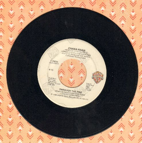 Khan, Chaka - Through The Fire/La Flamme - EX8/ - 45 rpm Records