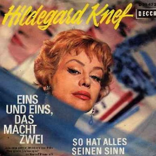 Knef, Hildegard - Eins und eins, das macht zwei/So hat alles seinen Sinn (German Pressing with less common full-color picture sleeve) - NM9/EX8 - 45 rpm Records