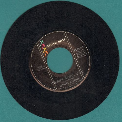 Knight, Robert - It's Been Worth It All/Blessed Are The Lonely - EX8/ - 45 rpm Records