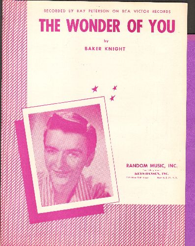 Peterson, Ray - The Wonder Of You - SHEET MUSIC for the classic love ballad made popular by Ray Peterson (BEAUTIFUL cover portrait of Ray Peterson!) - NM9/ - Sheet Music