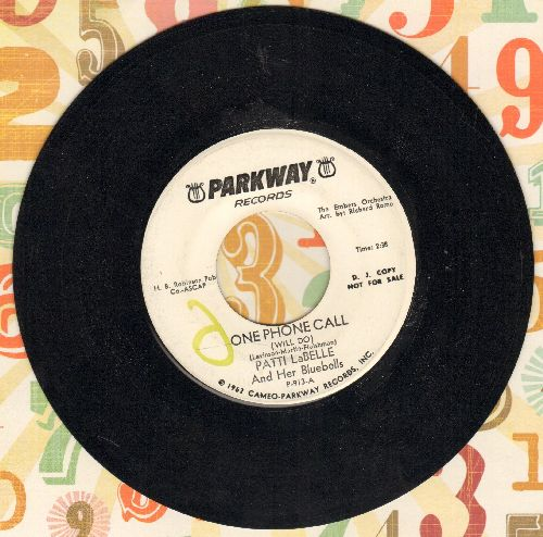 LaBelle, Patti & Her Bluebells - One Phone Call (Will Do)/You Will Fill My Eyes No More (DJ advance pressing) - NM9/ - 45 rpm Records