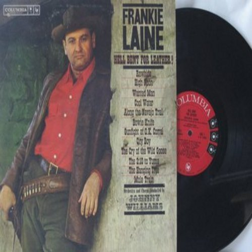 Laine, Frankie - Hell Bent For Leather!: Rawhide, High Noon, Cool Water, The Hanging Tree, Mule Train (vinyl MONO LP record) - VG7/VG7 - LP Records