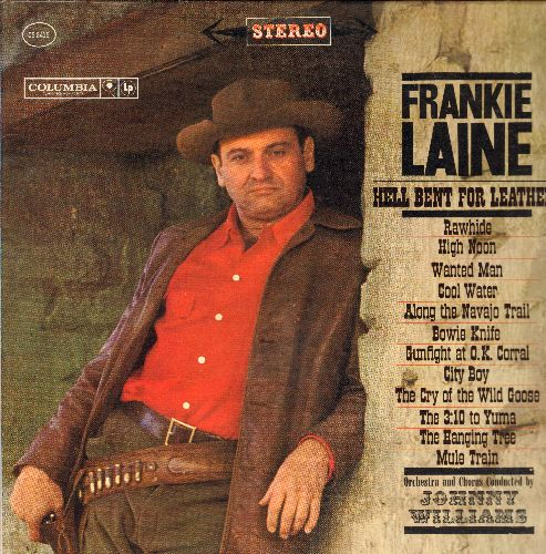 Laine, Frankie - Hell Bent For Leather!: Rawhide, High Noon, Cool Water, The Hanging Tree, Mule Train (vinyl STEREO LP record, NICE condition!) - NM9/NM9 - LP Records
