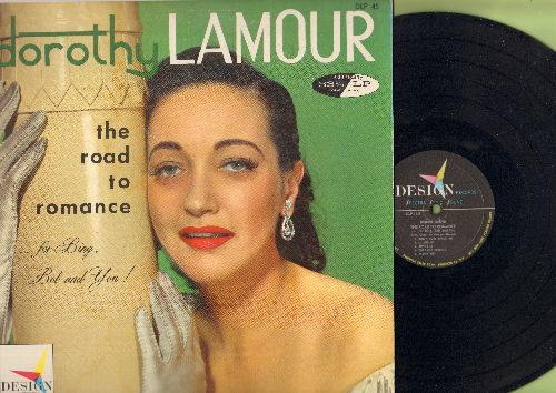Lamour, Dorothy - The Road To Romance: Can't Help Loving That Man, Aloha Oe, My Bill, Did You Ever See A Dream Walking? (vinyl MONO LP record) - EX8/EX8 - LP Records