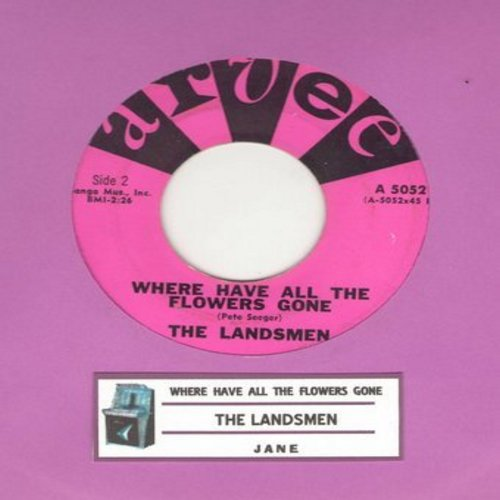Landsmen - Where Have All The Flowers Gone/Jane (with juke box label) - EX8/ - 45 rpm Records