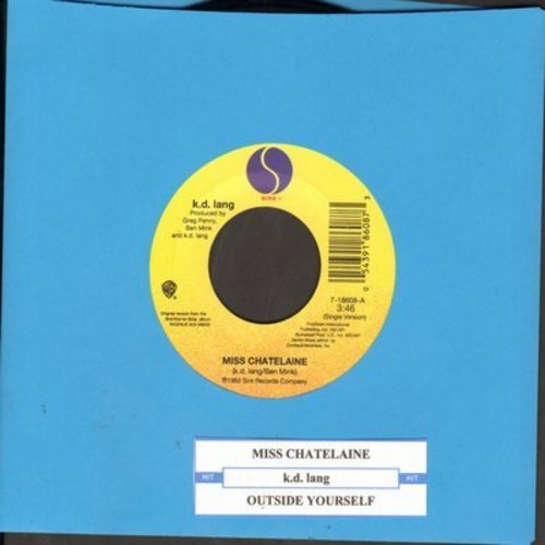 lang, k.d. - Miss Chatelaine/Outside Myself - NM9/ - 45 rpm Records