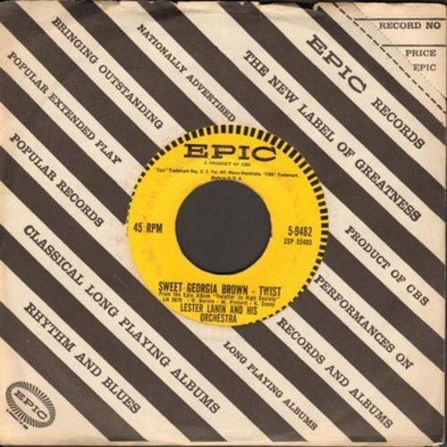 Lanin, Lester & His Orchestra - Sweet Georgia Brown - Twist/Organ Twist (with vintage Epic company sleeve) - EX8/ - 45 rpm Records