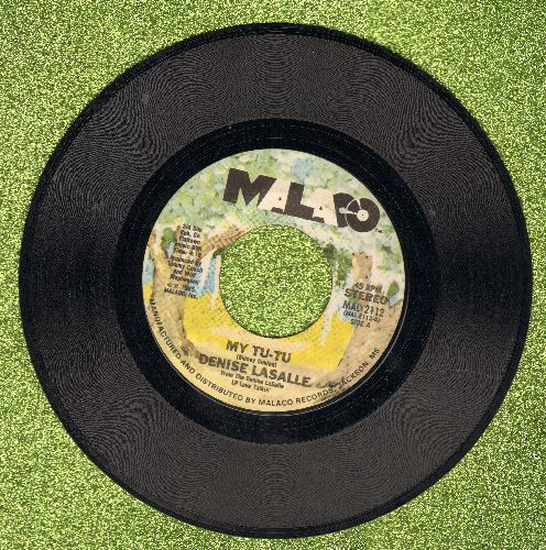 LaSalle, Denise - My Tu-Tu/Give Me Yo' Most Strongest Whiskey - NM9/ - 45 rpm Records