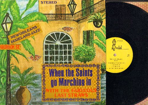 Last Straws - The Last Straws Play: When The Saints Go Marching In, Liebestraum, Georgia On My Mind, Fidgety Feet (vinyl LP record) - NM9/EX9 - LP Records