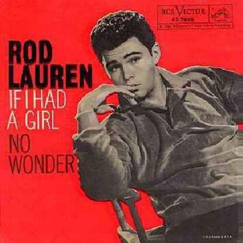 Lauren, Rod - If I Had A Girl/No Wonder (with picture sleeve, NICE condition!) - M10/EX8 - 45 rpm Records