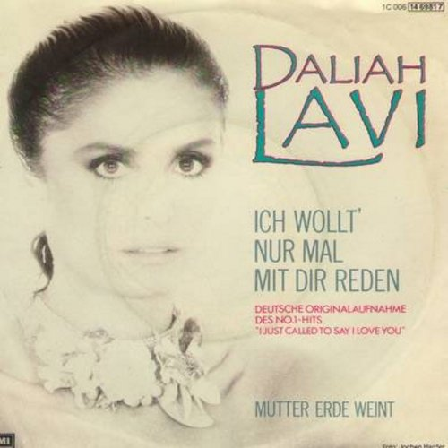 Lavi, Daliah - Ich wollt' nur mal mit dir reden (I Just Called To Say I Love You)/Mutter Erde Weint (German Pressing with picture sleeve, sung in German) (wos) - M10/EX8 - 45 rpm Records
