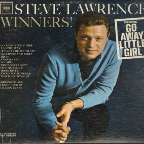 Lawrence, Steve - Winners!: Go Away Little Girl, All The Way, Volare, Misty, Moon River, Who's Sorry Now, Lollipops And Roses, It's Not For Me To Say (vinyl MONO LP record) - NM9/VG7 - LP Records