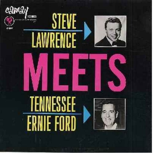 Lawrence, Steve, Tennessee Ernie Ford - Steve Lawrence Meets Tennessee Ernie Ford: Little Girl, Never Leave me, Shotgun Boogie, She's My Baby, Kissin' Bug Boogie, Hands Across The Table (vinyl MONO LP record) - NM9/NM9 - LP Records