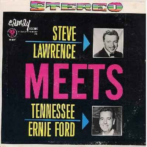 Lawrence, Steve, Tennessee Ernie Ford - Steve Lawrence Meets Tennessee Ernie Ford: Little Girl, Never Leave me, Shotgun Boogie, She's My Baby, Kissin' Bug Boogie, Hands Across The Table (vinyl STEREO LP record) - NM9/EX8 - LP Records