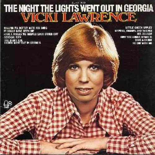 Lawrence, Vicki - The Night The Lights Went Out In Georgia: Killing Me Softly, Little Green Apples, Mr. Allison, Gypsies Tramps And Thieves, How You Gonna Stand It (vinyl STEREO LP record) - NM9/EX8 - LP Records