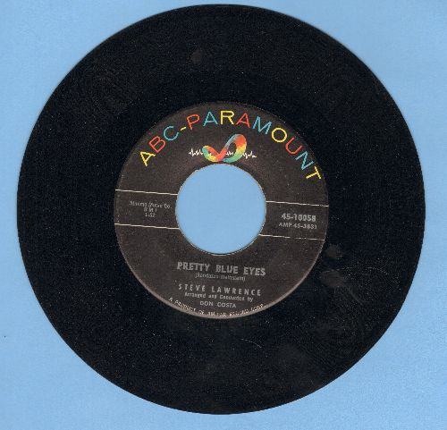 Lawrence, Steve - Pretty Blue Eyes/You're Nearer - EX8/ - 45 rpm Records