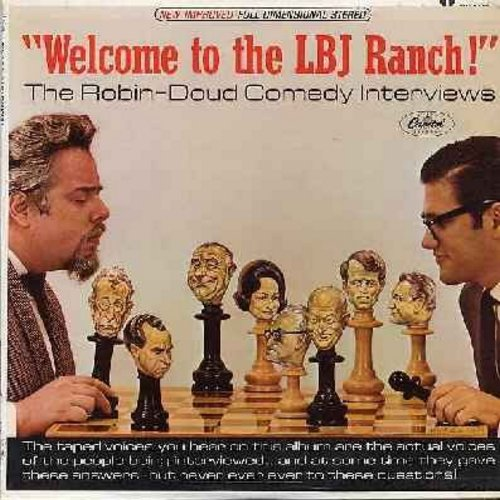 Doud, Earle & Alen Robin - Welcome to the LBJ Ranch! - The Robin-Doud Comedy Interviews - hilarious comedy segments inspired by the then President Lyndon B. Johnson. (vinyl STEREO LP record) - NM9/NM9 - LP Records
