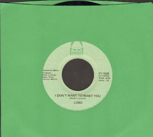Lobo - I'd Love You To Want Me (SLOW-DANCE FAVORITE!)/Am I Going Crazy (Or Just Out Of My Mind) (double-hit re-issue) - NM9/ - 45 rpm Records