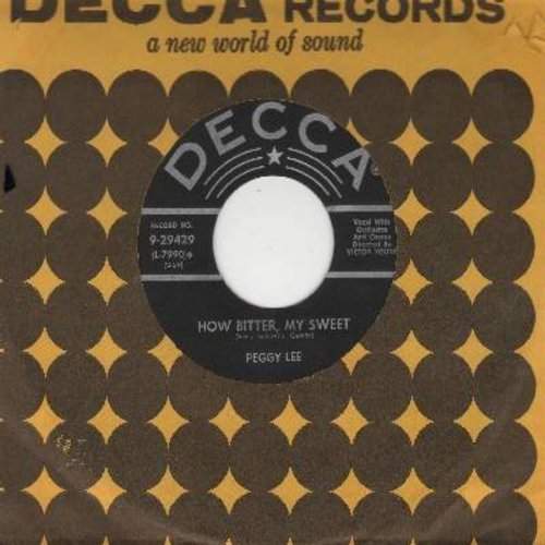 Lee, Peggy - How Bitter, My Sweet/I Belong To You (with vintage Decca company sleeve) - VG7/ - 45 rpm Records