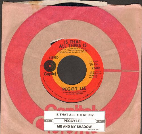 Lee, Peggy - Is That All There Is/Me And My Shadow (with Capitol company sleeve and juke box label) - NM9/ - 45 rpm Records