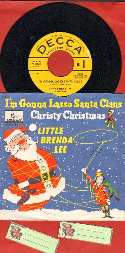 Lee, Brenda - I'm Gonna Lasso Santa Claus/Christy Christmas (ULTRA-RARE vintage Christmas Novelty by then 9-year old Brenda Lee with picture sleeve - COLLECTOR'S ITEM!) - NM9/NM9 - 45 rpm Records