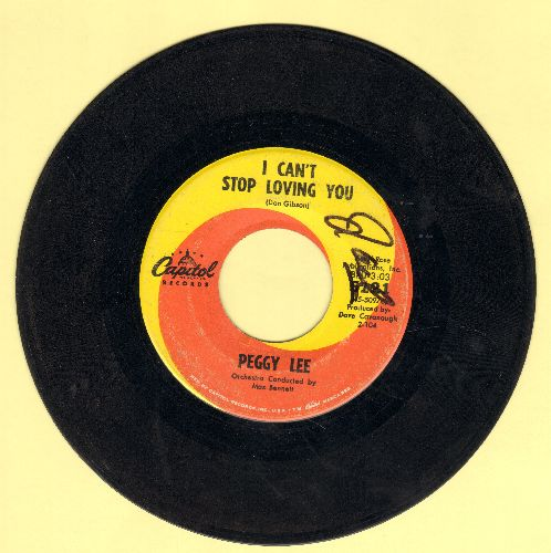 Lee, Peggy - I Can't Stop Loving You (FANTASTIC cover version of Don Gibson/Ray Charles Hit!)/A Lot Of Livin' To Do (wol) - EX8/ - 45 rpm Records