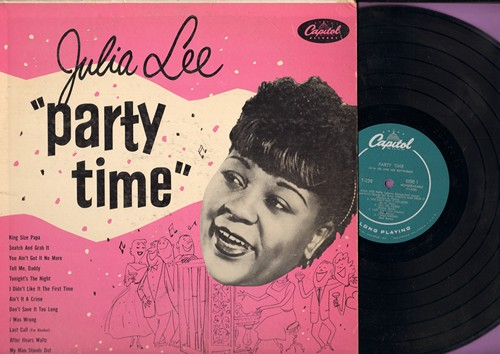 Lee, Julia - Party Time: Last Call (For Alcohol), King Size Papa, Snatch And Grab It, My Man Stands Up (vinyl MONO LP record) - EX8/VG7 - LP Records