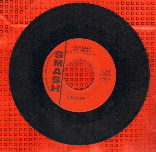 Lee, Dickey - I Saw Linda Yesterday/The Girl I Can't Forget  - VG7/ - 45 rpm Records