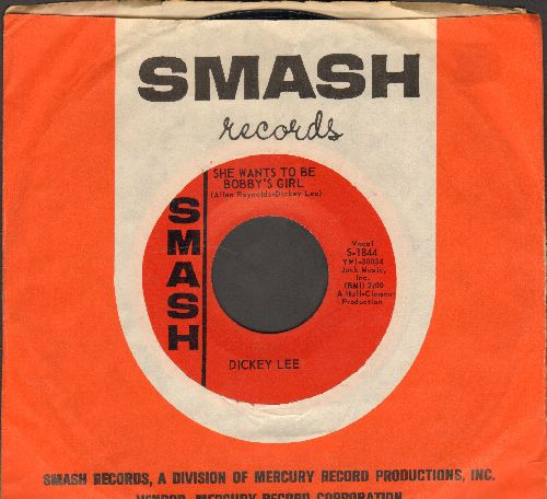 Lee, Dicley - She Wants To Be A Bobby's Girl/The Day The Saw-Mill Closed Down (with Smash company sleeve) - NM9/ - 45 rpm Records