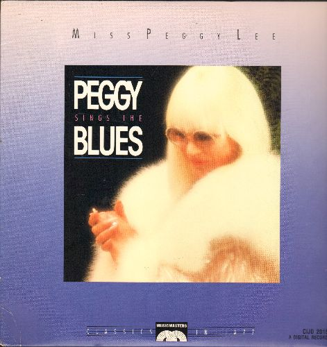 Lee, Peggy - Peggy Sings The Blues: See See Rider, Basin Street Blues, T'ain't Nobody's Business, God Bless The Child (vinyl DIGITAL STEREO LP record) - M10/EX8 - LP Records