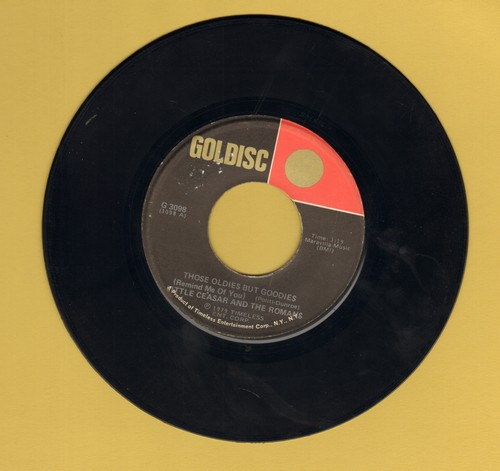 Little Ceasar & The Romans - Those Oldies But Goodies/Peanut Butter (by The Marathons on flip-side) (re-issue) - EX8/ - 45 rpm Records