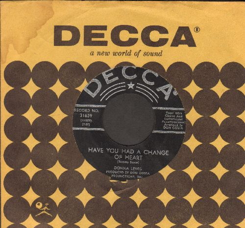 Lewis, Donna - Have You Had A Change Of Heart/No One But You (with vintage Decca company sleeve) - NM9/ - 45 rpm Records
