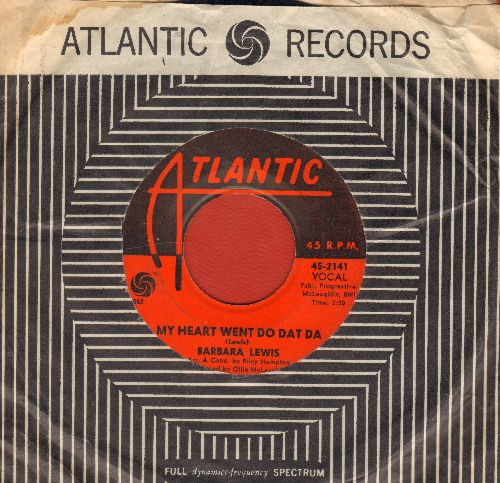 Lewis, Barbara - My Heart Went Do Dat Da/The Longest Night Of The Year (with Atlantic company sleeve) - VG7/ - 45 rpm Records