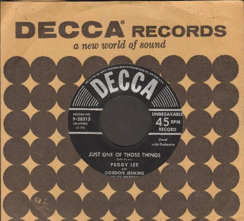 Lee, Peggy - Just One Of Those Things/I'm Glad There Is You (black label, silver lines early pressing with vintage Decca company sleeve) - NM9/ - 45 rpm Records