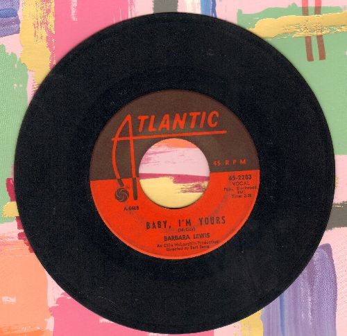 Lewis, Barbara - Baby, I'm Yours/I Say Love  - VG7/ - 45 rpm Records