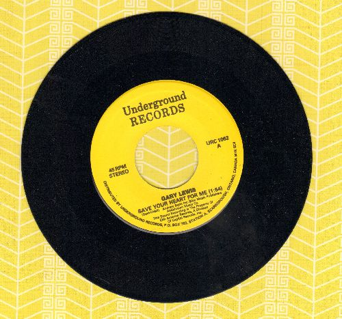 Lewis, Gary & The Playboys - Save Your Heart For Me/You And Me And Mexico (by Edward Bear on flip-side) (re-issue) - NM9/ - 45 rpm Records