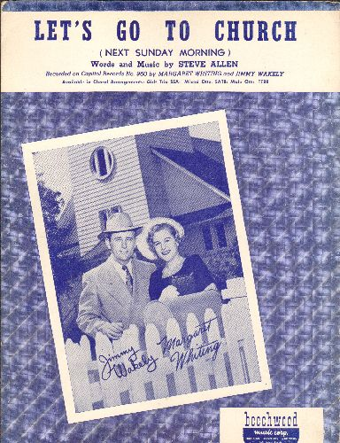 Whiting, Margaret & Jimmy Wakely - Let's Go To Church (Next Sunday Morning) - Vintage SHEET MUSIC for the song penned by Steve Allen and recorded by Margaret Whiting and Jimmy Wakely (NICE cover art!) - EX8/ - Sheet Music