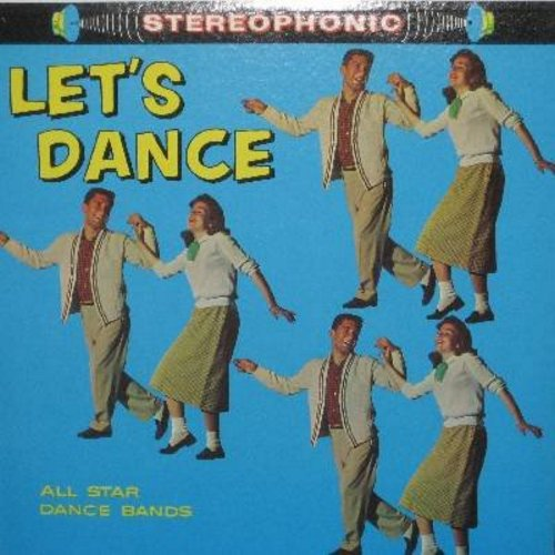 All Star Dance Bands - Let's Dance: Family Cha Cha, Estrellita Tango, Merengue Time, Helena Polka, Artist's Life Waltz, I Dream Of Jeannie Fox Trott (vinyl STEREO LP record) - NM9/NM9 - LP Records
