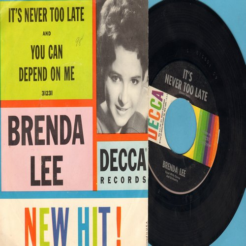 Lee, Brenda - You Can Depend On Me/It's Never Too Late (To Say I Love You) (with picture sleeve, NICE condition!) - M10/NM9 - 45 rpm Records