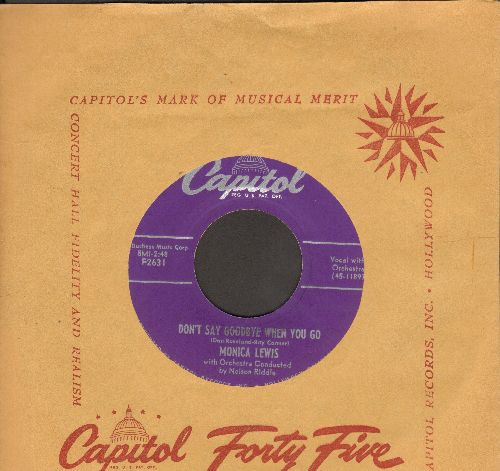 Lewis, Monica - Don't Say Goodbye When You Go/Autumn Leaves (with Capitol company sleeve) - NM9/ - 45 rpm Records