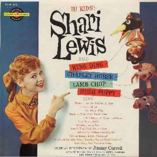 Lewis, Shari - Hi Kids!: Shari Lewis and Wing Ding, Charley Horse, Lamb Chop and Hush Puppy sing Childrten's Favorites! (vinyl MONO LP record, RARE vintage collectible!) - VG7/NM9 - LP Records