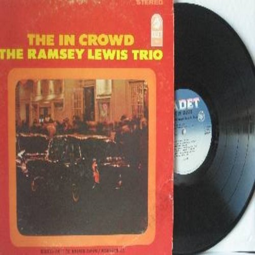 Lewis, Ramsey Trio - The In Crowd: Since I Fell For You, Tennessee Waltz, Felicidade (Happiness), Come Sunday (vinyl STEREO LP record, Cadet label second pressing) - EX8/VG7 - LP Records