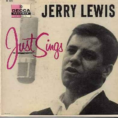 Lewis, Jerry - Jerry Lewis Just Sings: Come Rain Or Come Shine, Bye Bye Baby, Rock-A-Bye Your Baby With A Dixie Melody, Get Happy, Sometimes I'm Happy (vinyl MONO LP record) - EX8/EX8 - LP Records