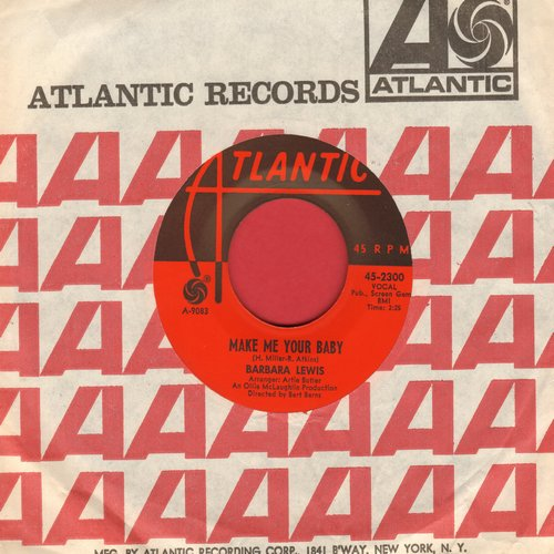 Lewis, Barbara - Make Me Your Baby/Love To Be Loved (with vintage Atlantic company sleeve) - EX8/ - 45 rpm Records