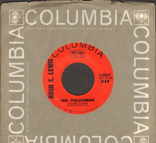 Lewis, Hugh X. - Mr. Policeman/Everything I Love (with Columbia company sleeve) - NM9/ - 45 rpm Records